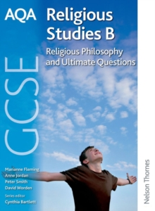 AQA GCSE Religious Studies B - Religious Philosophy and Ultimate Questions, Paperback