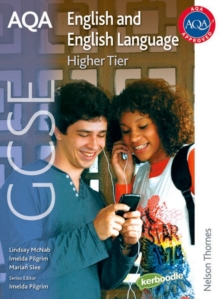 AQA GCSE English and English Language Higher Tier : Student Book, Paperback