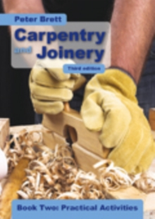 Carpentry and Joinery: Practical Activities : Book 2, Paperback