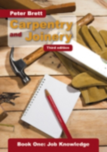 Carpentry and Joinery: Job Knowledge : Book 1, Paperback