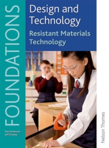 Design and Technology Foundations Resistant Materials Technology Key Stage 3, Paperback