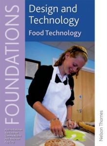 Design and Technology Foundations Food Technology Key Stage 3, Paperback