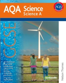 New AQA Science GCSE Science A : GCSE Student Book, Paperback