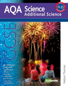 New AQA Science GCSE Additional Science : Student Book, Paperback