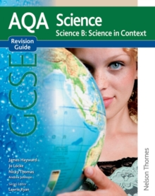 New AQA Science GCSE Science B Science in Context Revision Guide, Paperback