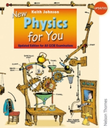 Updated New Physics for You Student Book : Revised Edition for All GCSE Examinations, Paperback