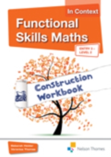 Functional Skills Maths in Context Construction Workbook Entry 3 - Level 2, Paperback Book