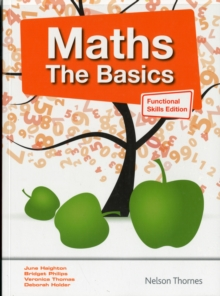 Maths the Basics Functional Skills Edition : The Basics, Paperback