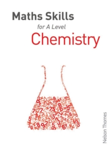 Maths Skills for A Level Chemistry, Paperback