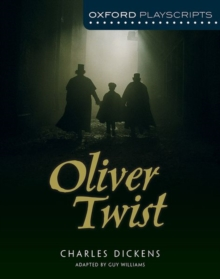 Oxford Playscripts: Oliver Twist, Paperback