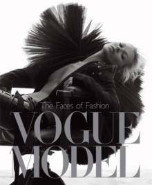 """Vogue"" Model : The Faces of Fashion, Hardback Book"