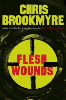 Flesh Wounds, Hardback