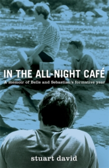 In the All Night Cafe, Hardback Book