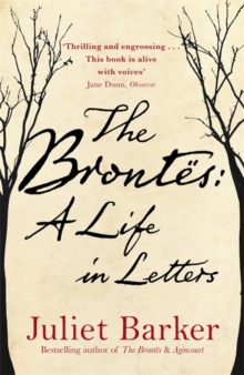 The Brontes: A Life in Letters, Hardback