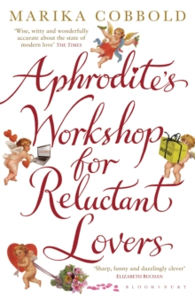 Aphrodite's Workshop for Reluctant Lovers, Paperback