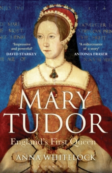 Mary Tudor : England's First Queen, Paperback