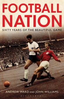 Football Nation : Sixty Years of the Beautiful Game, Paperback