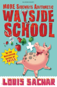 More Sideways Arithmetic from Wayside School : More Than 50 Brainteasing Maths Puzzles, Paperback