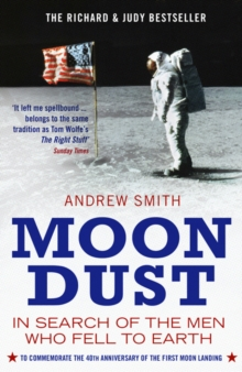 Moondust : In Search of the Men Who Fell to Earth, Paperback