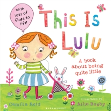 This is Lulu : A Book About Being Quite Little, Paperback