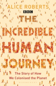 The Incredible Human Journey, Paperback