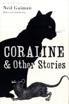 Coraline and Other Stories : The Bloomsbury Phantastics, Paperback
