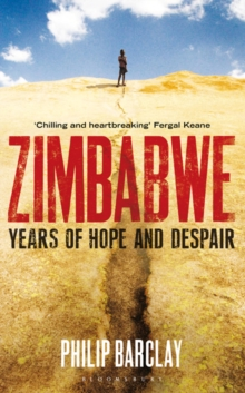 Zimbabwe : Years of Hope and Despair, Hardback