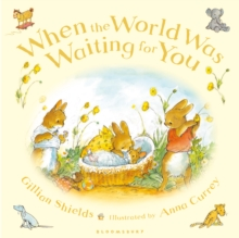 When the World Was Waiting for You, Hardback