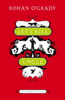 Let's Kill Uncle, Paperback