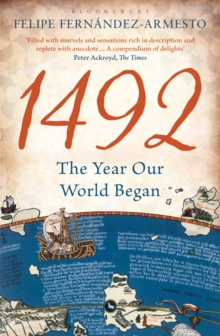 1492 : The Year Our World Began, Paperback
