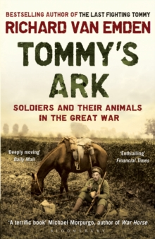Tommy's Ark : Soldiers and Their Animals in the Great War, Paperback