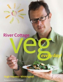 River Cottage Veg Every Day!, Hardback