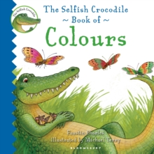 The Selfish Crocodile Book of Colours, Board book