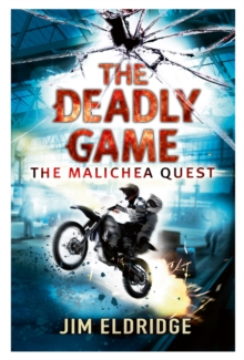 The Deadly Game : The Malichea Quest, Paperback