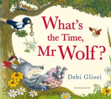 What's the Time, Mr Wolf?, Hardback