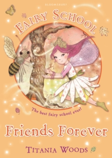 Fairy School 3: Friends Forever, Paperback