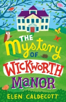 The Mystery of Wickworth Manor, Paperback