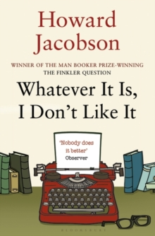 Whatever it is, I Don't Like it, Paperback
