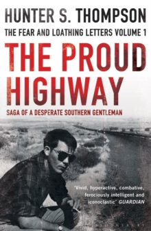 The Proud Highway, Paperback