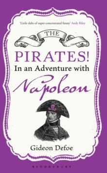 The Pirates! in an Adventure with Napoleon : Reissued, Paperback