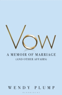Vow : A Memoir of Marriage and Other Affairs, Paperback