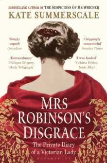 Mrs Robinson's Disgrace : The Private Diary of a Victorian Lady, Paperback