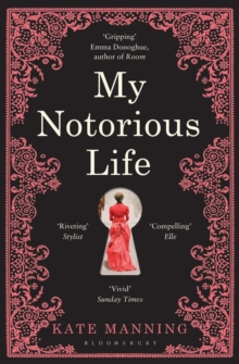 My Notorious Life, Paperback