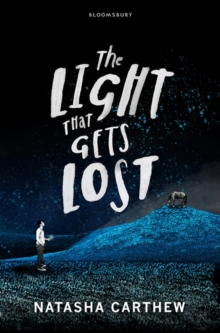The Light That Gets Lost, Hardback