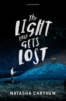 The Light That Gets Lost, Paperback Book