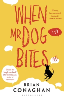 When Mr Dog Bites, Paperback