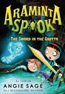 Araminta Spook: the Sword in the Grotto, Paperback Book