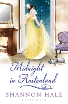 Midnight in Austenland : A Novel, Paperback