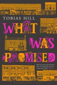 What Was Promised, Hardback Book