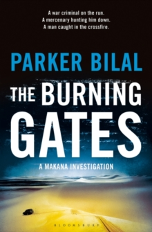 The Burning Gates : A Makana Investigation, Paperback